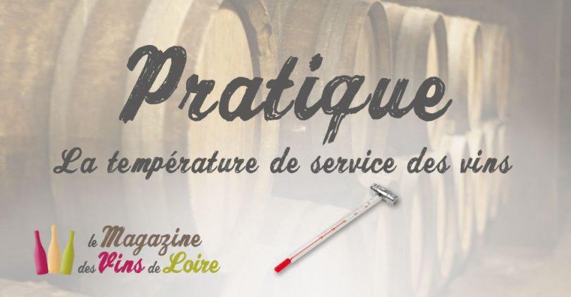 température de service des vins de Loire