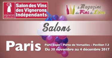 Sélection vignerons de Loire salon des vignerons Indépendants de Paris 2017