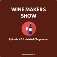 Podcast Wine maker show